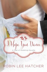 I Hope You Dance: A July Wedding Story - eBook