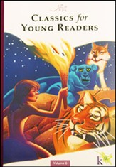 Classics for Young Readers Volume 6