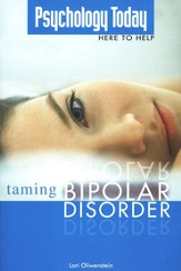 Psychology Today Here to Help: Taming Bipolar Disorder