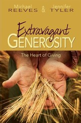 Extravagant Generosity: The Heart of Giving Program Guide with CD