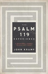 The Psalm 119 Experience: A Devotional Journey You Will Not Forget - eBook