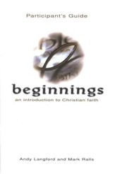 Beginnings: An Introduction to Christian Faith (Participant's Manual) - Slightly Imperfect