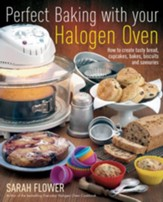 Perfect Baking With Your Halogen Oven / Digital original - eBook