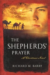 The Shepherd's Prayer: A Christmas Novel, Hardcover