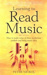 Learning To Read Music 3e: How to make sense of those mysterious symbols and bring music alive / Digital original - eBook
