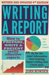 Writing a Report: How to prepare, write & present really effective reports / Digital original - eBook