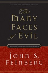 The Many Faces of Evil: Theological Systems and the Problems of Evil - eBook