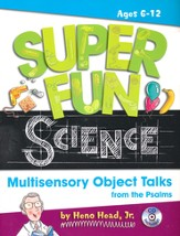Super Fun Science: Multisensory Object Talks from the Psalms