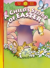 A Child's Story of Easter - Slightly Imperfect