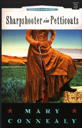 #3: Sharpshooter in Petticoats, Large Print