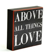 Above All Things, Love Box Sign