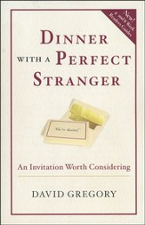 Dinner with a Perfect Stranger: An Invitation Worth Considering - Slightly Imperfect