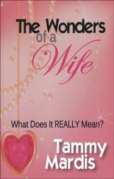 The Wonders of a Wife: What Does It Really Mean?