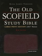 The Old Scofield Study Bible, KJV, Large Print Edition Genuine Leather Burgundy
