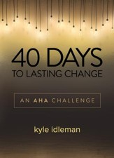 40 Days to Lasting Change: An AHA Challenge - eBook
