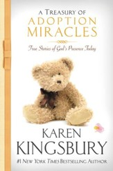A Treasury of Adoption Miracles: True Stories of God's Presence Today - eBook