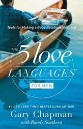 The 5 Love Languages for Men: Tools for Making a Good Relationship Great - eBook