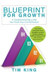 Blueprint for Growth: 21 TRANSFORMATIONAL STEPS TO HELP YOUR CHURCH GROW TO ITS FULL POTENTIAL - eBook