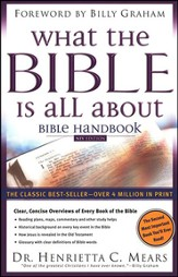 What the Bible Is All About NIV Handbook
