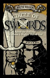 Circle of Swords: Becoming a Mighty Man of God - eBook