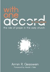 With One Accord in One Place: The Role of Prayer in the Early Church - eBook