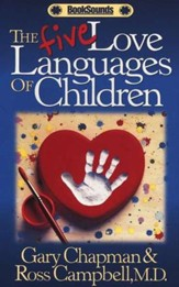 The Five Love Languages of Children                 - Audiobook on Cassette