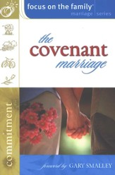The Covenant Marriage - Focus on the Family Marriage Series Bible Study - Slightly Imperfect