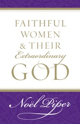 Faithful Women and Their Extraordinary God - eBook