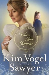 NEW! #3: When Love Returns
