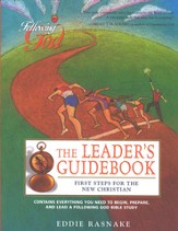Following God: First Steps for the New Christian, Leader's Guide
