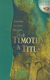 Listening to God Through 1 & 2 Timothy & Titus,  Lectio Divina Bible Studies