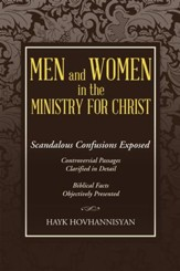 Men and Women in the Ministry for Christ: Scandalous Confusions Exposed - eBook
