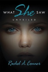 What She Saw: Unveiled - eBook