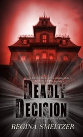 Deadly Decision - eBook