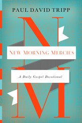 New Morning Mercies: A Daily Gospel Devotional - eBook