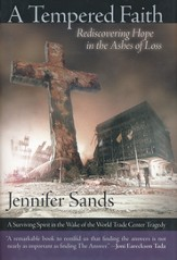 A Tempered Faith: Rediscovering Hope In The Ashes of  Loss