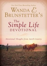 Wanda E. Brunstetter's The Simple Life Devotional: Devotional Thoughts from Amish Country - eBook