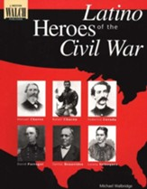Latino Heroes of the Civil War