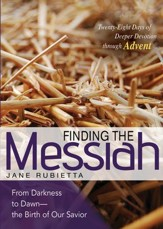 Finding the Messiah: From Darkness to Dawn - the Birth of Our Savior - eBook