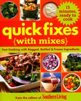 Quick Fixes: Fast Cooking with Bagged, Bottled & Frozen Ingredients