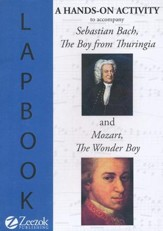 A Hands-On Activity to Accompany: Sebastian Bach, the Boy from Thuringia and Mozart, The Wonder Boy