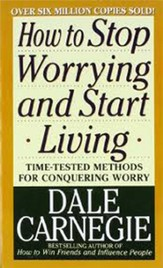 How to Stop Worrying and Start Living Revised Edition