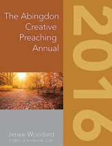 The Abingdon Creative Preaching Annual 2016 - eBook