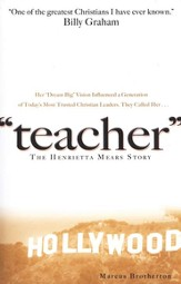 Teacher: The Henrietta Mears Story