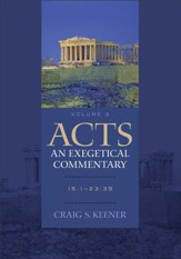 Acts: An Exegetical Commentary : Volume 3: 15:1-23:35 - eBook