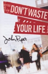 Don't Waste Your Life, Pack of 25 Tracts