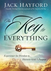 The Key to Everything: Experience the Freedom to Discover God's Purpose - eBook