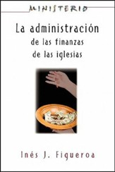 La Administracion de las Finanzas de la Inglesia, The Finance Administration of the Church