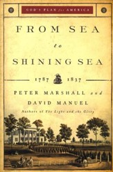 From Sea to Shining Sea, repackaged edition: 1787-1837