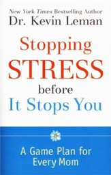 Stopping Stress Before It Stops You: A Game Plan for Every Mom - Slightly Imperfect